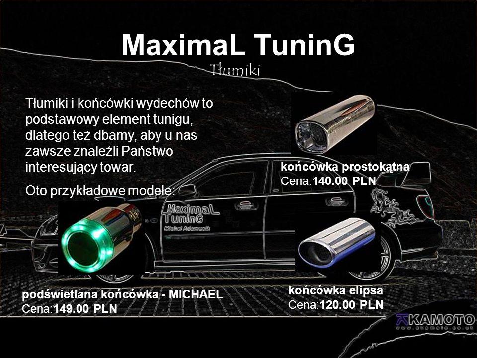 MaximaL TuninG Tłumiki