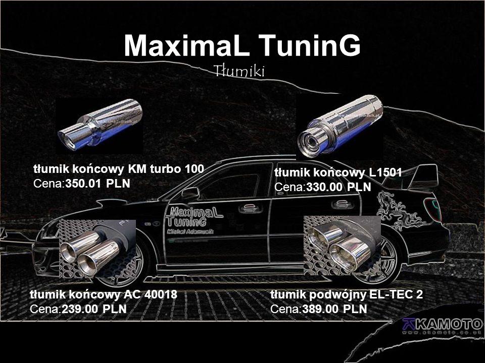 MaximaL TuninG Tłumiki tłumik końcowy KM turbo 100 Cena:350.01 PLN