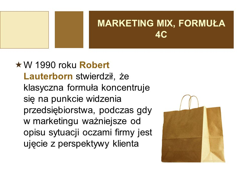 MARKETING MIX, FORMUŁA 4C