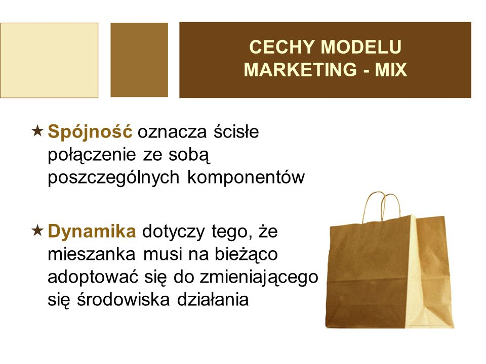 CECHY MODELU MARKETING - MIX