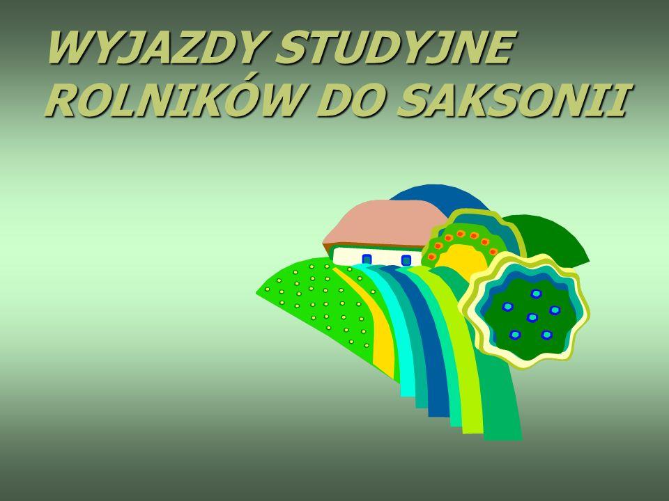 WYJAZDY STUDYJNE ROLNIKÓW DO SAKSONII