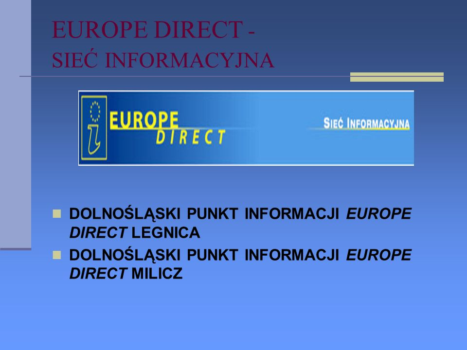 EUROPE DIRECT - SIEĆ INFORMACYJNA