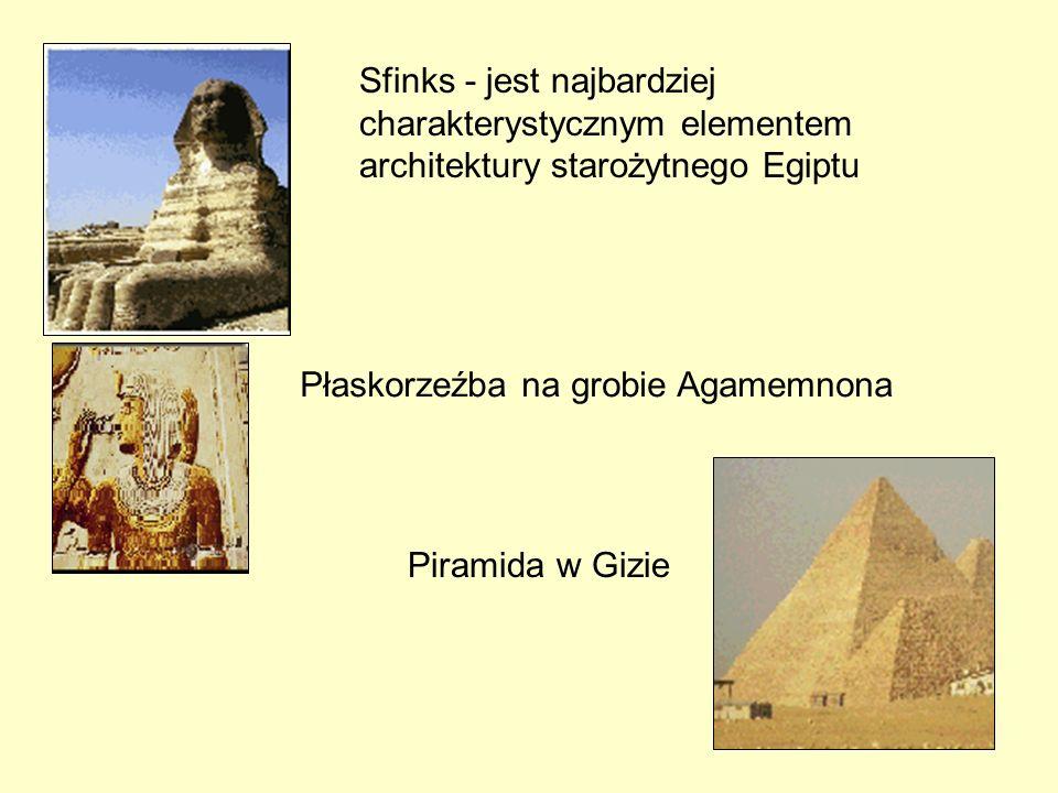 Sfinks - jest najbardziej charakterystycznym elementem architektury starożytnego Egiptu