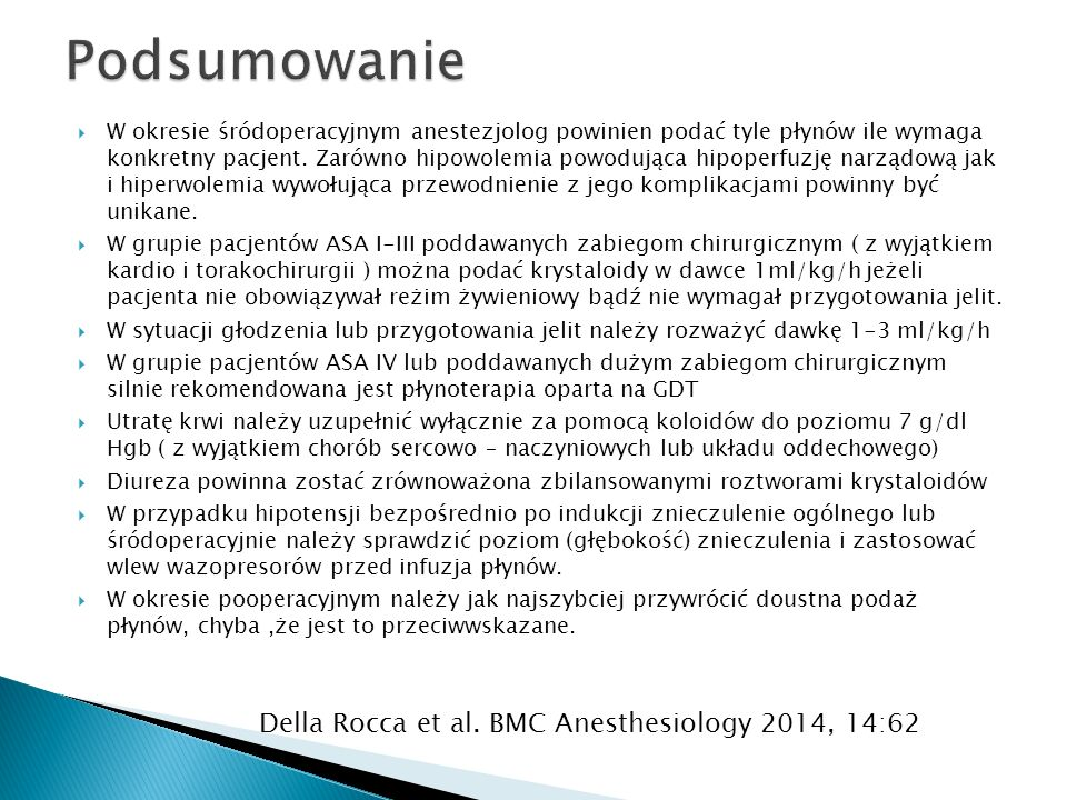 Podsumowanie Della Rocca et al. BMC Anesthesiology 2014, 14:62