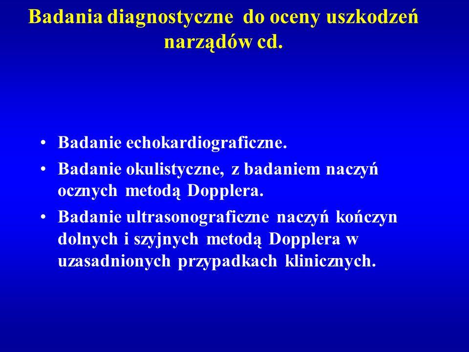 Badania diagnostyczne do oceny uszkodzeń narządów cd.