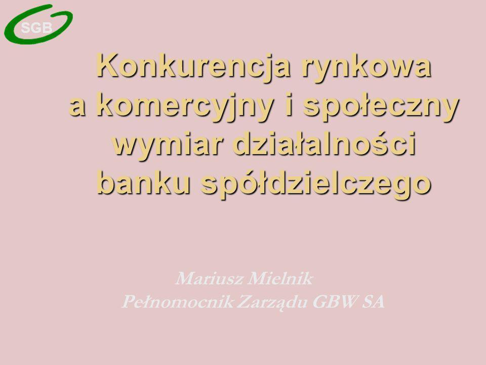 Mariusz Mielnik Pełnomocnik Zarządu GBW SA