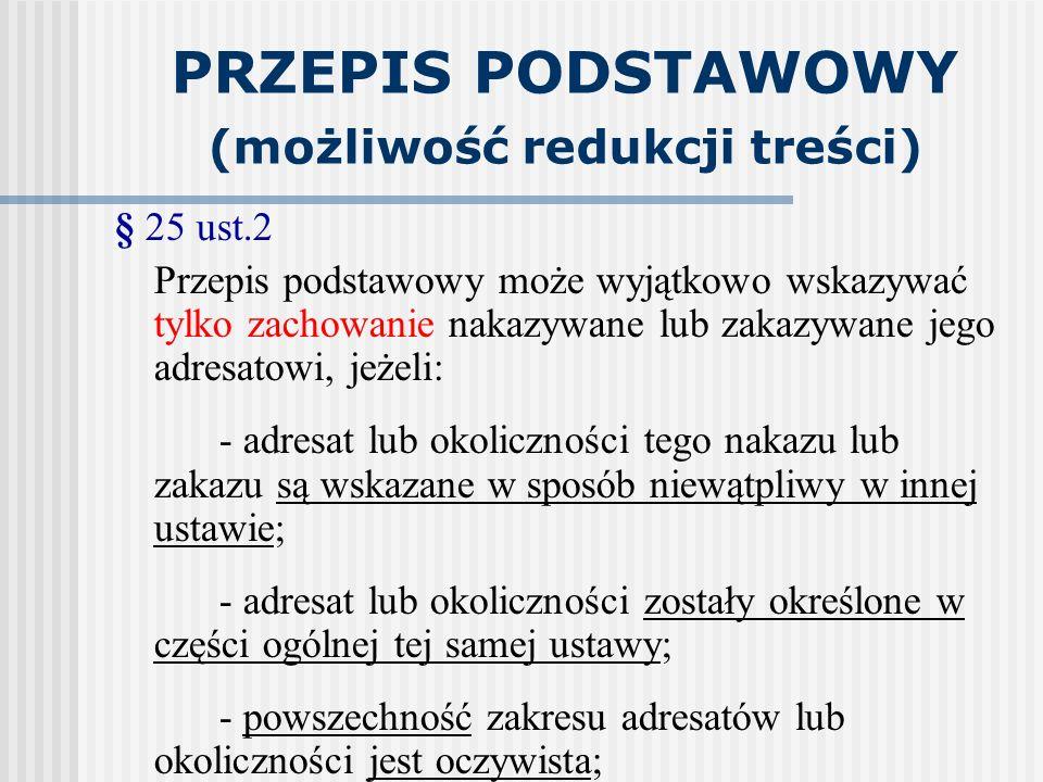 PRZEPIS PODSTAWOWY (możliwość redukcji treści)
