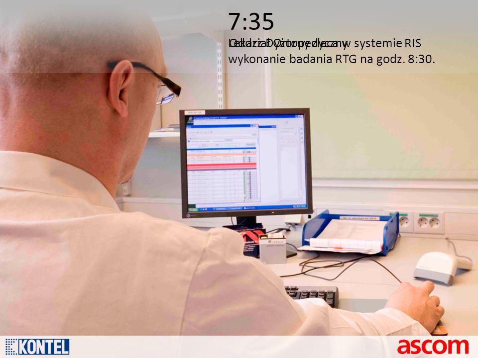 7:35 Lekarz Dyżurny zleca w systemie RIS