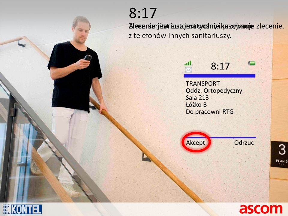 8:17 A ten sanitariusz jest wolny i przyjmuje zlecenie.