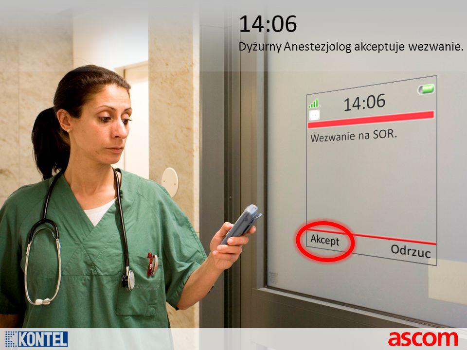 14:06 Dyżurny Anestezjolog akceptuje wezwanie.
