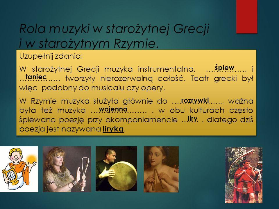 Rola muzyki w starożytnej Grecji i w starożytnym Rzymie.