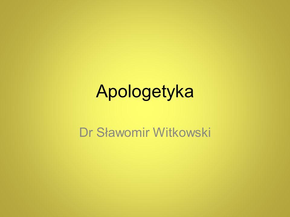 Apologetyka Dr Sławomir Witkowski