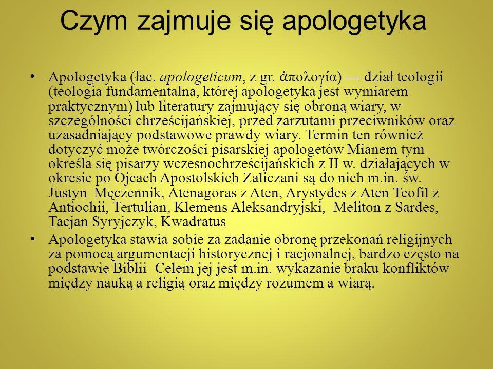 Czym zajmuje się apologetyka