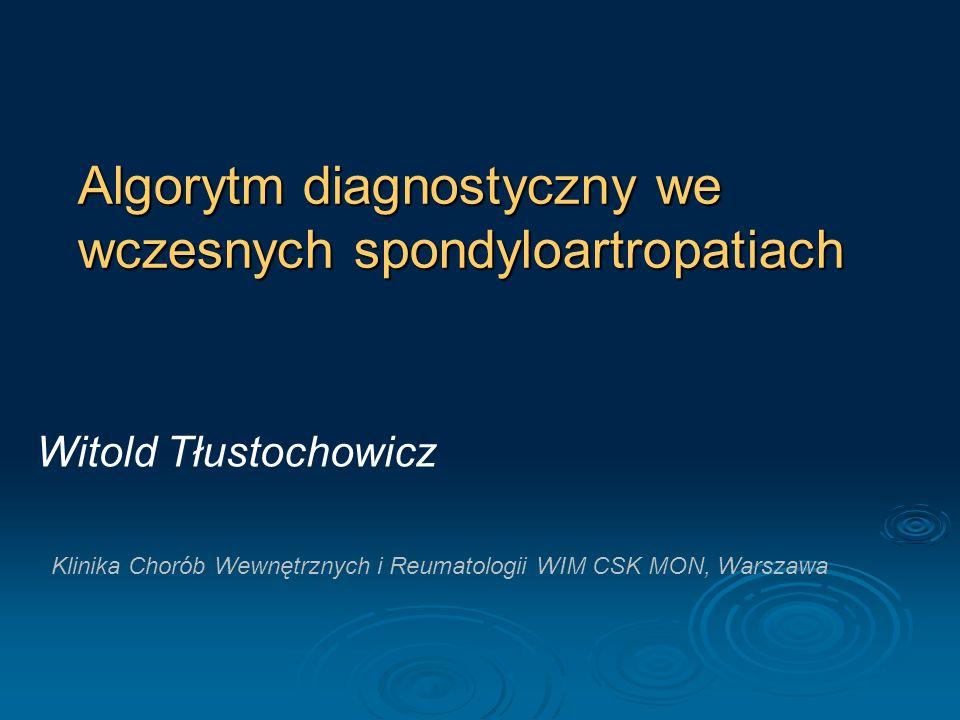 Algorytm diagnostyczny we wczesnych spondyloartropatiach