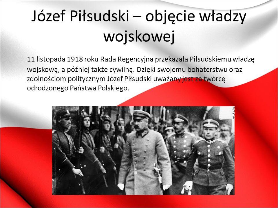 Józef Piłsudski – objęcie władzy wojskowej