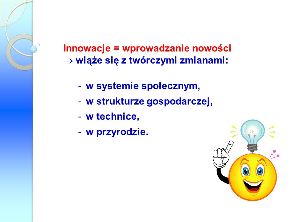 Innowacje = wprowadzanie nowości
