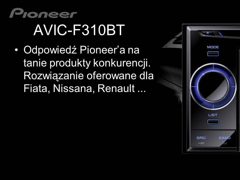 AVIC-F310BT Odpowiedź Pioneer'a na tanie produkty konkurencji.