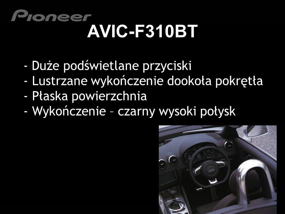 AVIC-F310BT - Duże podświetlane przyciski