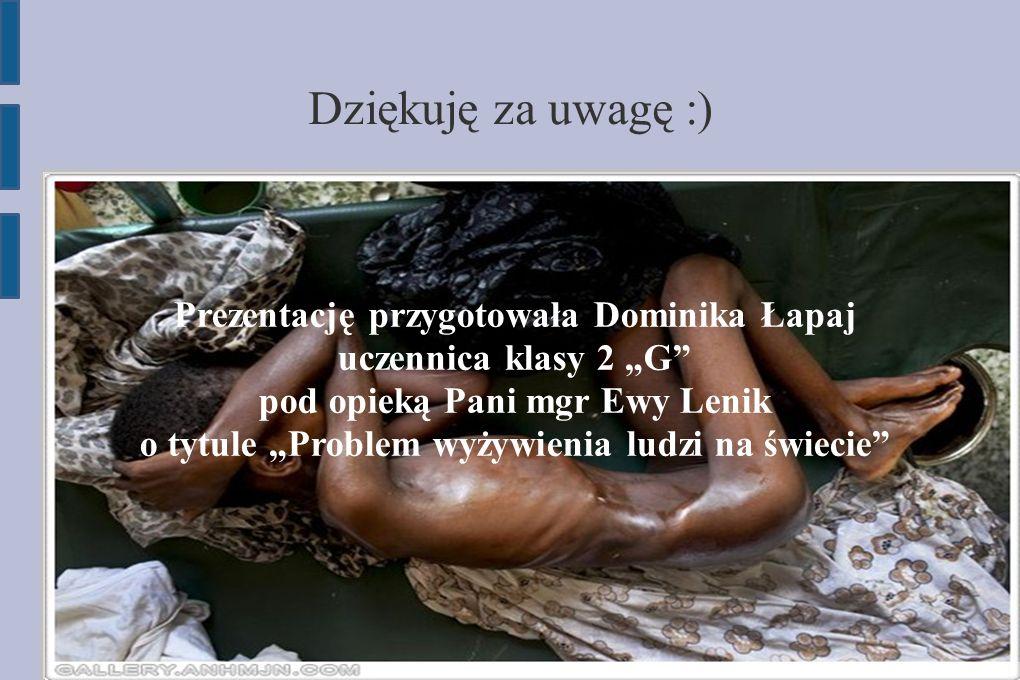 Prezentację przygotowała Dominika Łapaj