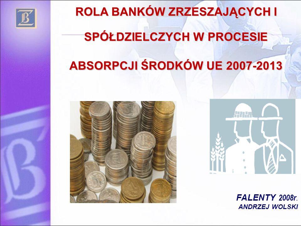 ROLA BANKÓW ZRZESZAJĄCYCH I SPÓŁDZIELCZYCH W PROCESIE