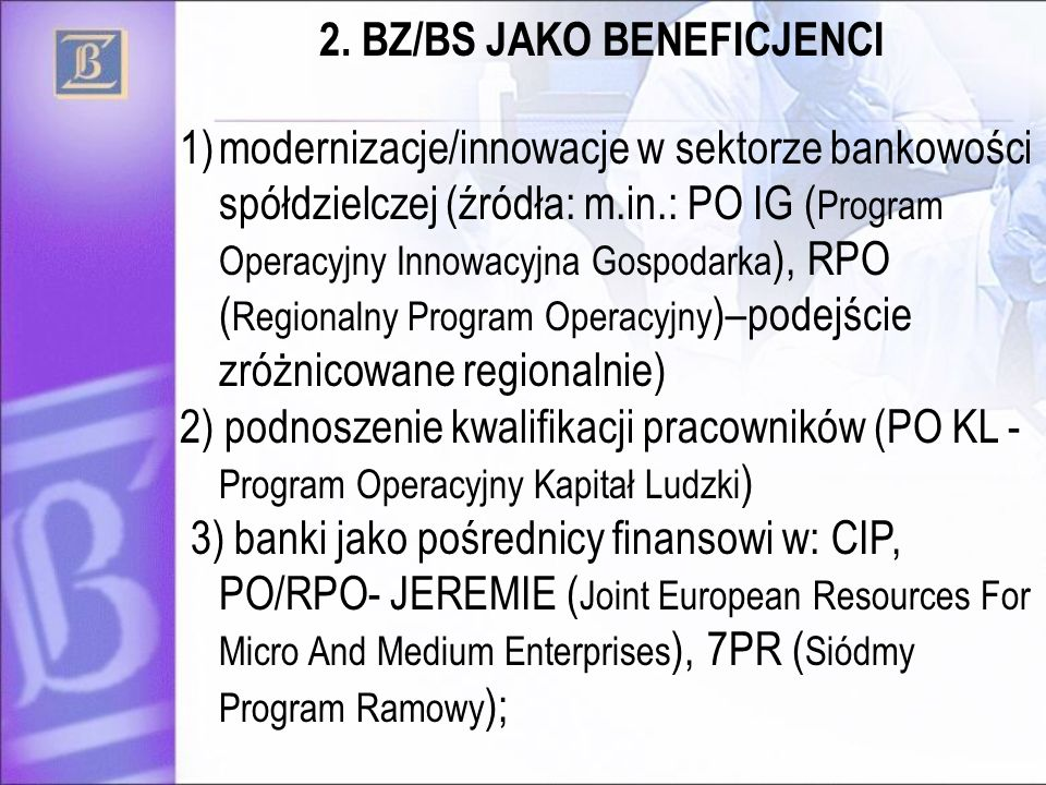2. BZ/BS JAKO BENEFICJENCI