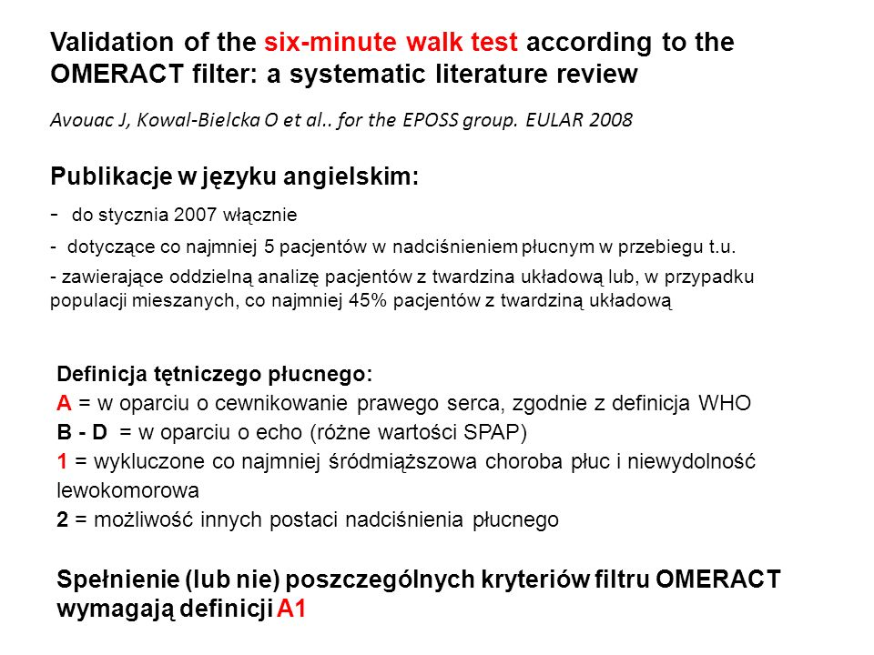 Validation of the six-minute walk test according to the OMERACT filter: a systematic literature review