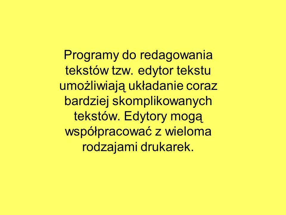 Programy do redagowania tekstów tzw