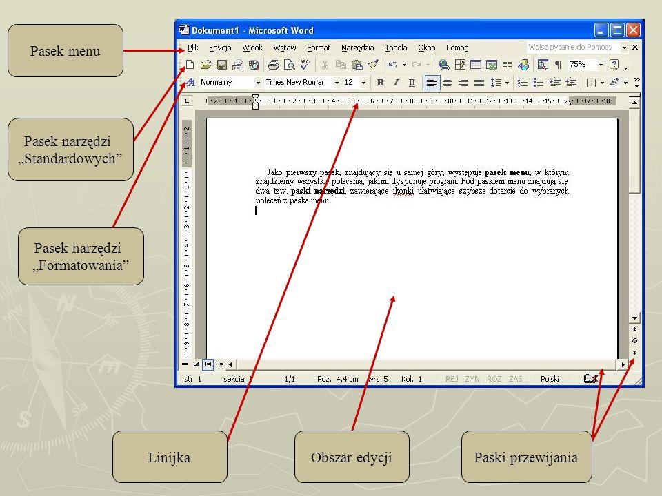 """Pasek menu Pasek narzędzi. """"Standardowych Pasek narzędzi. """"Formatowania Linijka. Obszar edycji."""