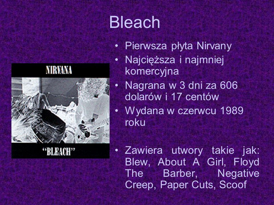 Bleach Pierwsza płyta Nirvany Najcięższa i najmniej komercyjna