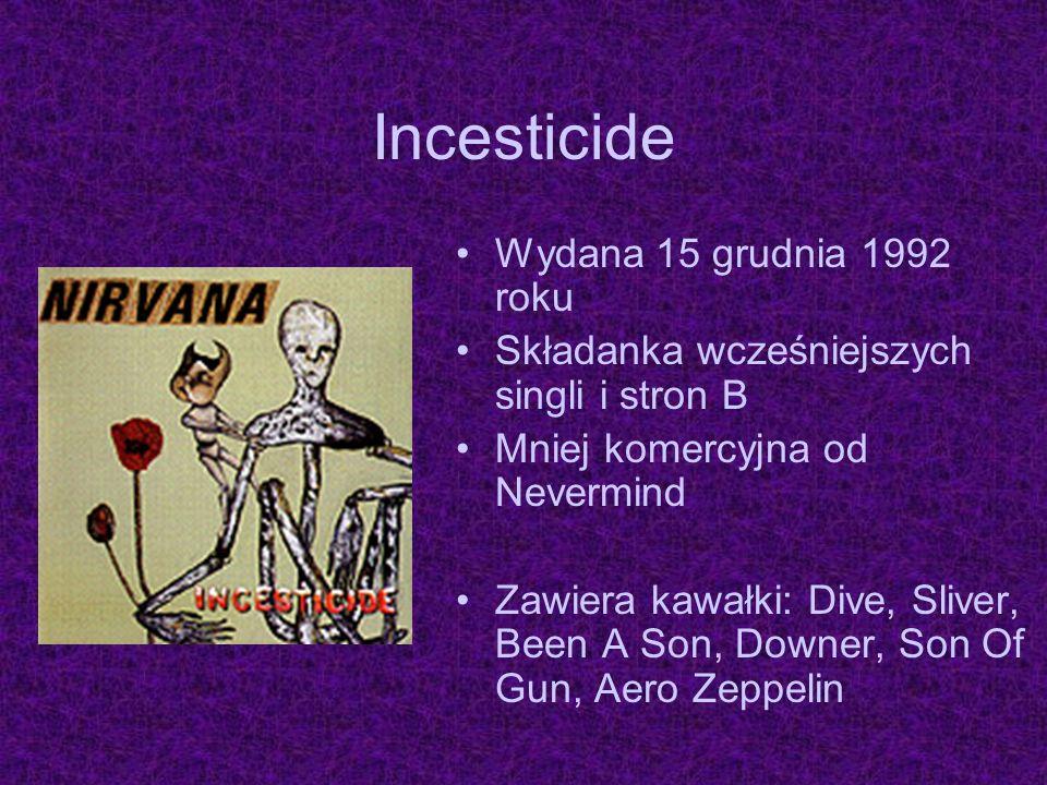 Incesticide Wydana 15 grudnia 1992 roku