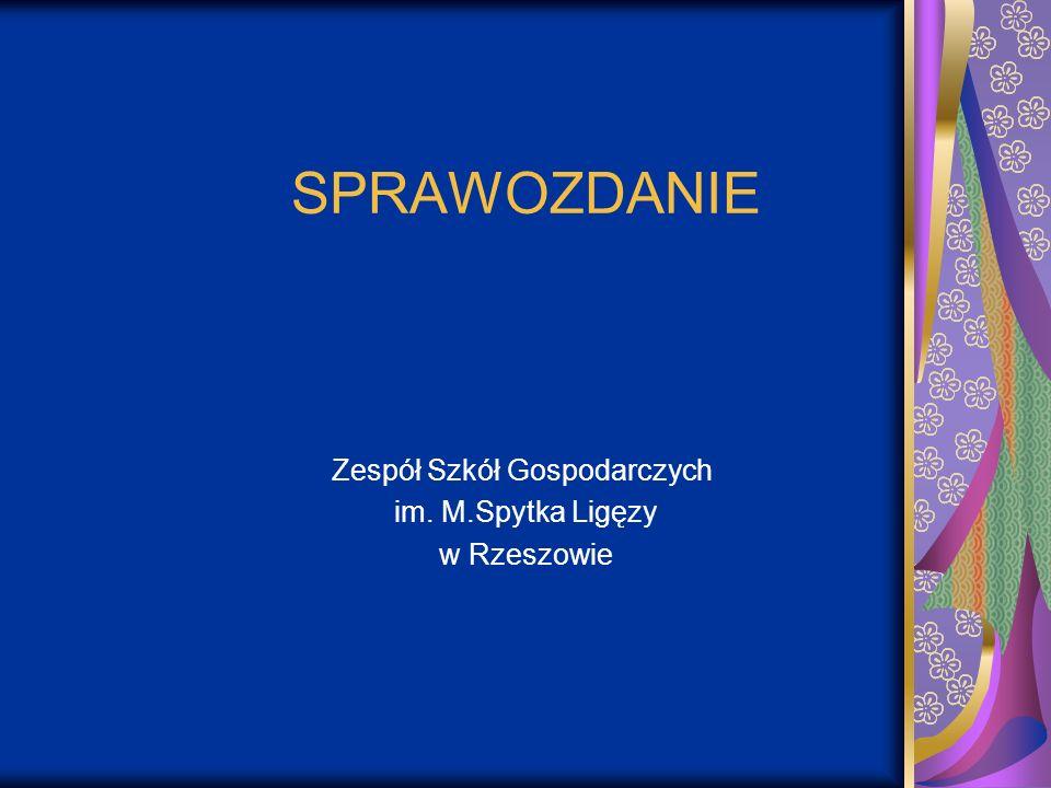 Zespół Szkół Gospodarczych im. M.Spytka Ligęzy w Rzeszowie