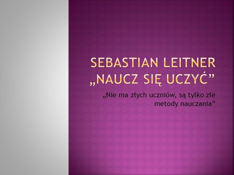 "Sebastian Leitner ""NAUCZ SIĘ UCZYĆ"