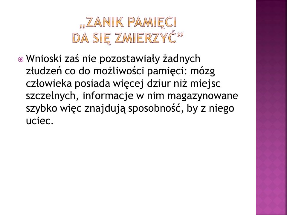 """""""ZANIK PAMIĘCI DA SIĘ ZMIERZYĆ"""