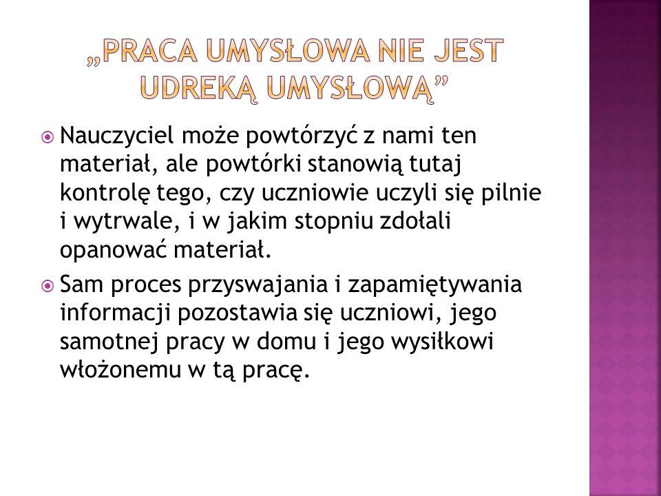 """""""PRACA UMYSŁOWA NIE JEST UDREKĄ UMYSŁOWĄ"""