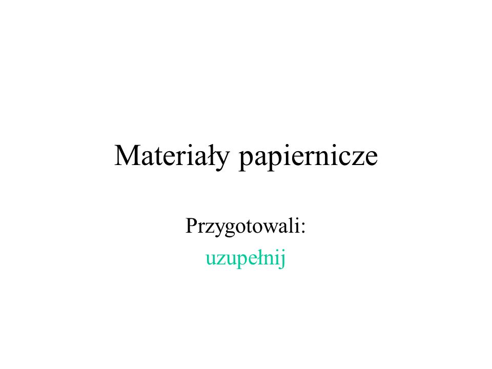 Materiały papiernicze