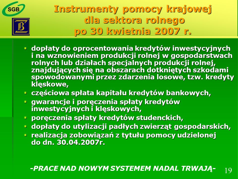 Instrumenty pomocy krajowej dla sektora rolnego po 30 kwietnia 2007 r.