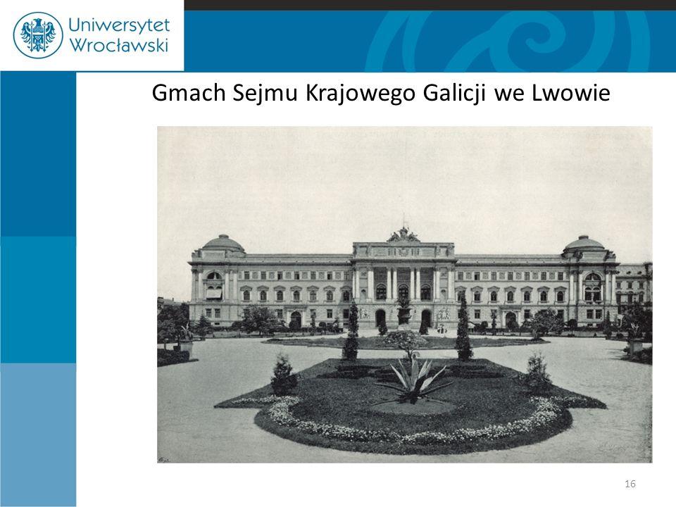 Gmach Sejmu Krajowego Galicji we Lwowie