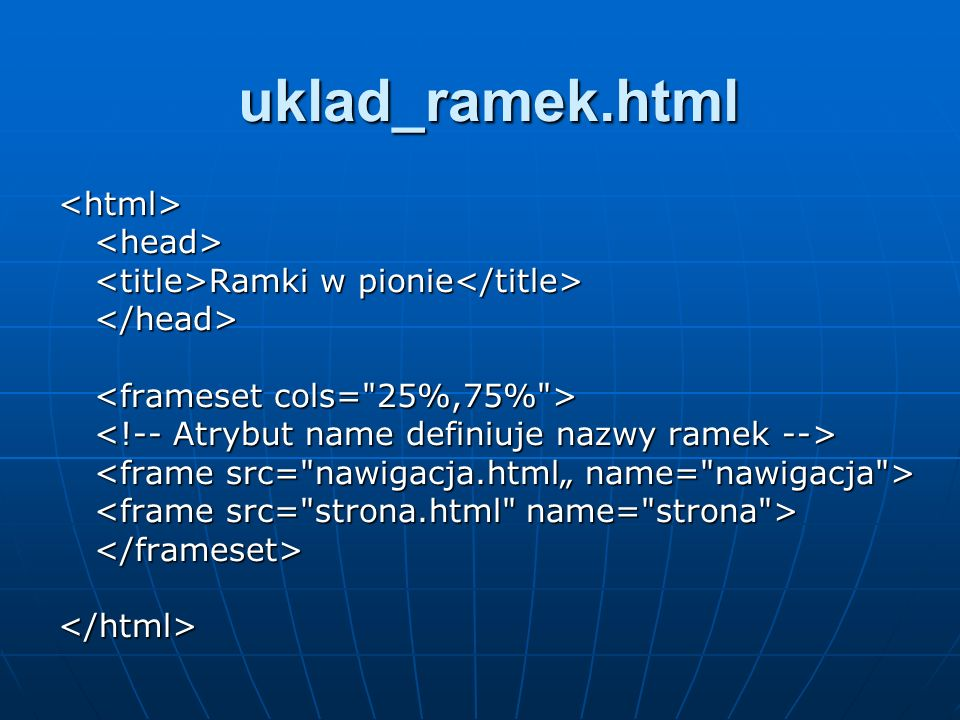 uklad_ramek.html <html> <head>