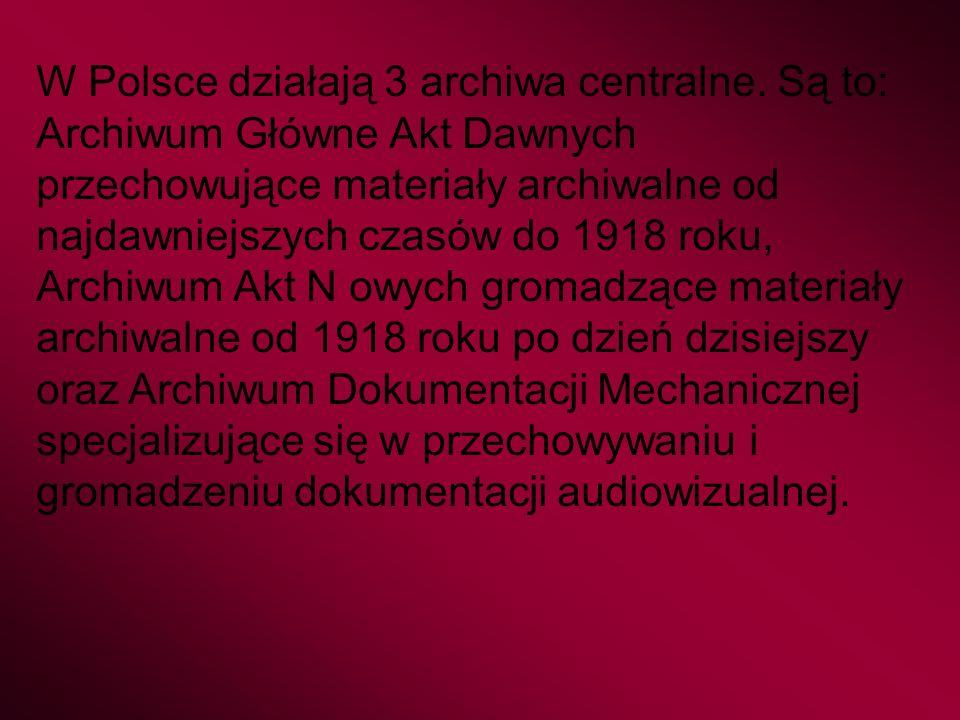 W Polsce działają 3 archiwa centralne