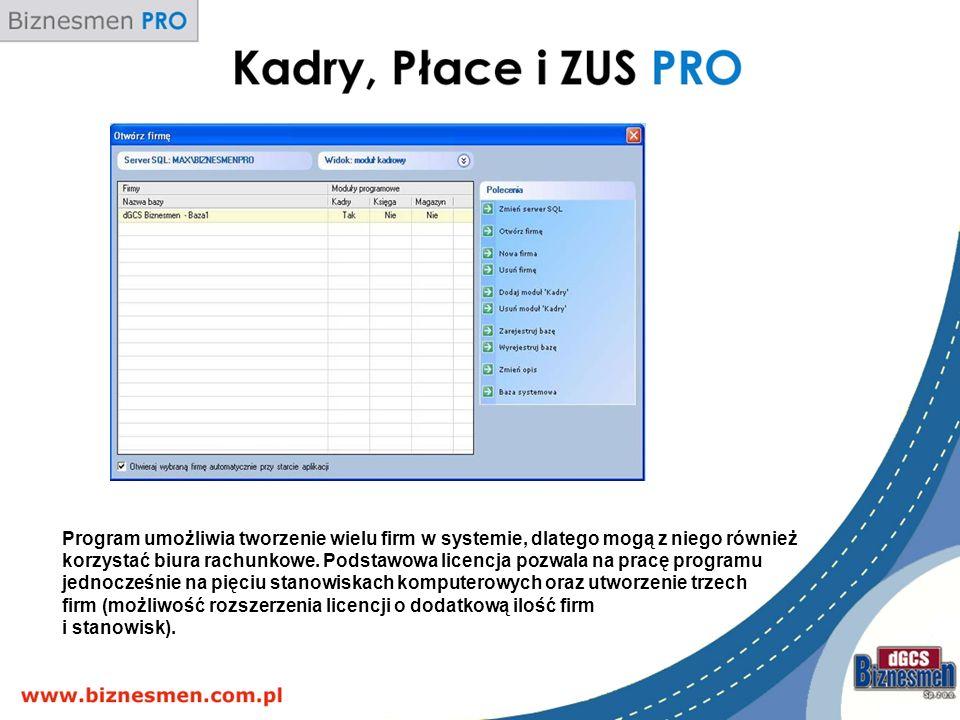 Program umożliwia tworzenie wielu firm w systemie, dlatego mogą z niego również korzystać biura rachunkowe.