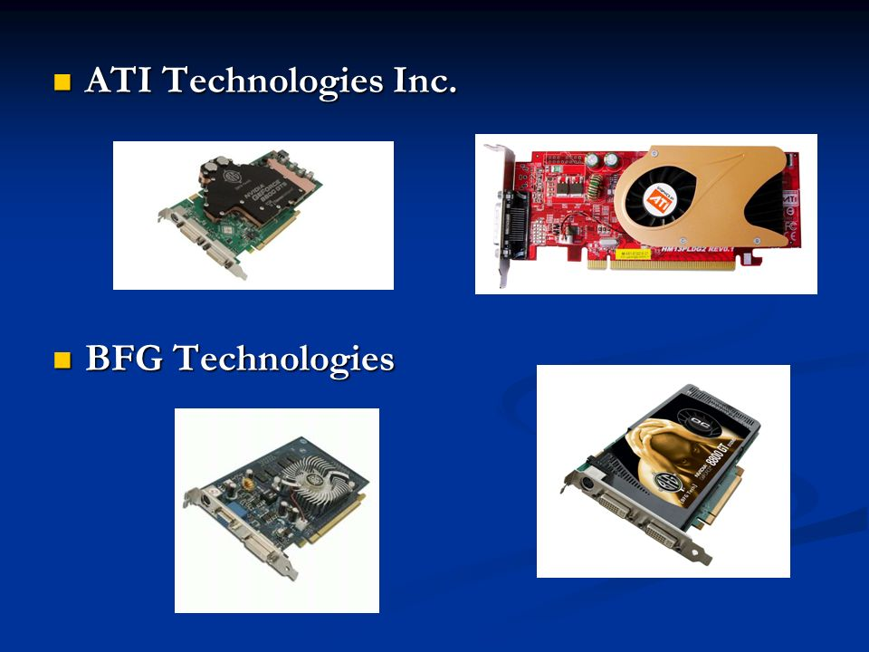 ATI Technologies Inc. BFG Technologies