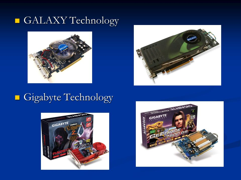 GALAXY Technology Gigabyte Technology