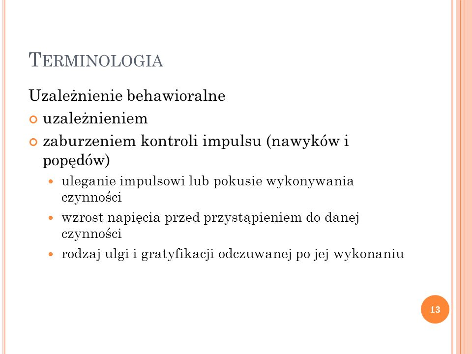 Terminologia Uzależnienie behawioralne uzależnieniem