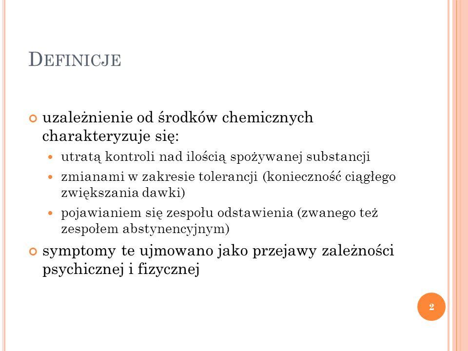 Definicje uzależnienie od środków chemicznych charakteryzuje się: