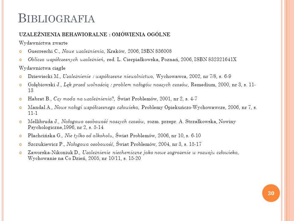 Bibliografia UZALEŻNIENIA BEHAWIORALNE : OMÓWIENIA OGÓLNE