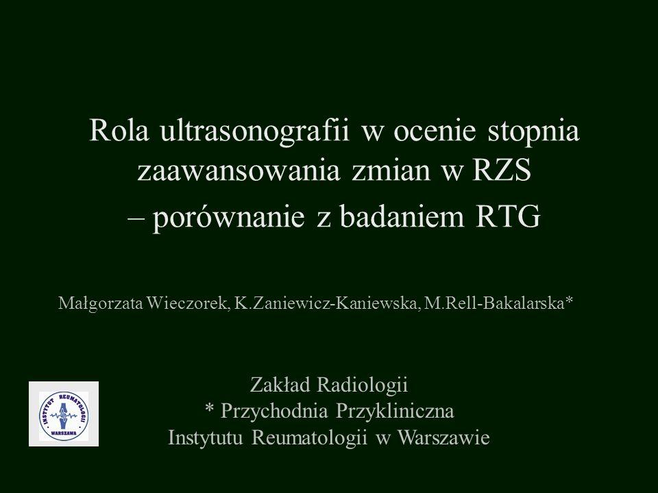 Małgorzata Wieczorek, K.Zaniewicz-Kaniewska, M.Rell-Bakalarska*