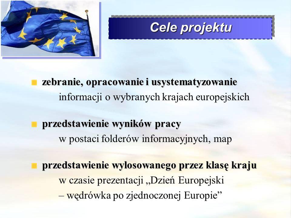 Cele projektu zebranie, opracowanie i usystematyzowanie informacji o wybranych krajach europejskich.