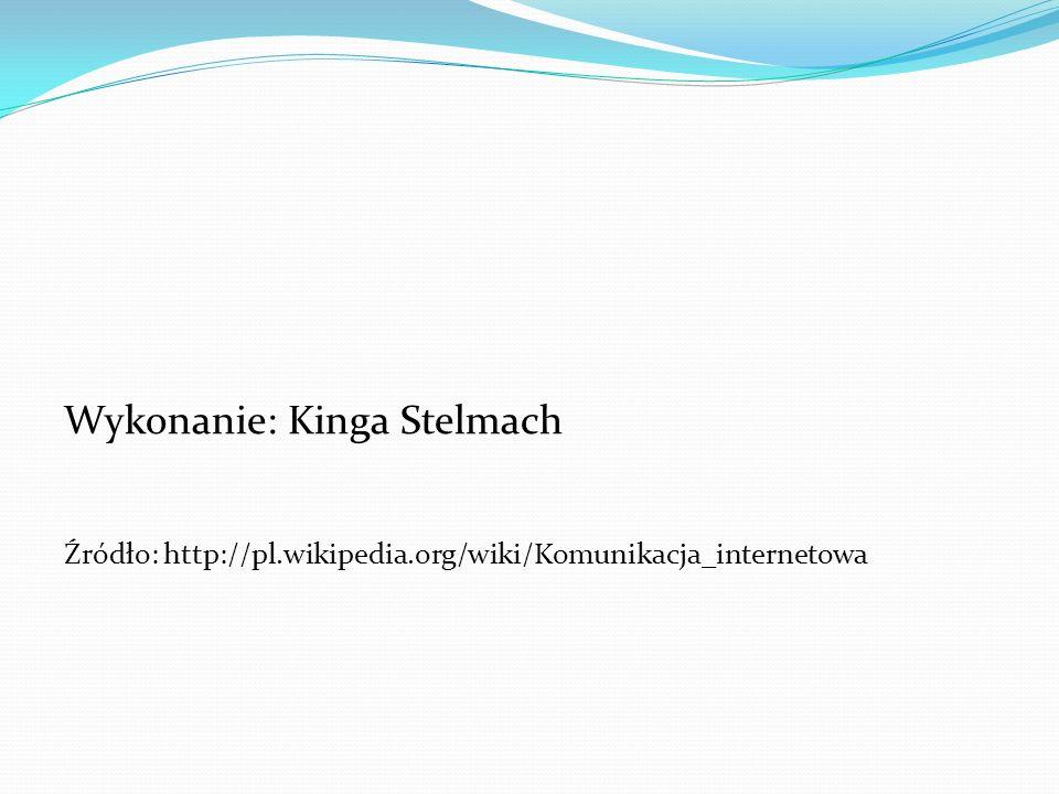 Wykonanie: Kinga Stelmach