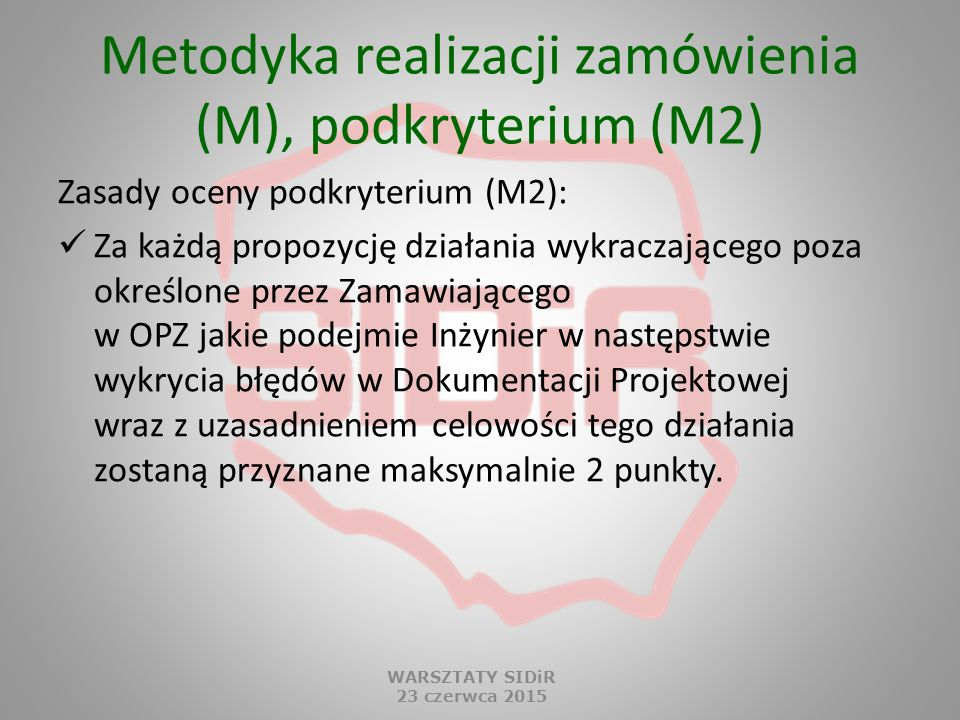 Metodyka realizacji zamówienia (M), podkryterium (M2)