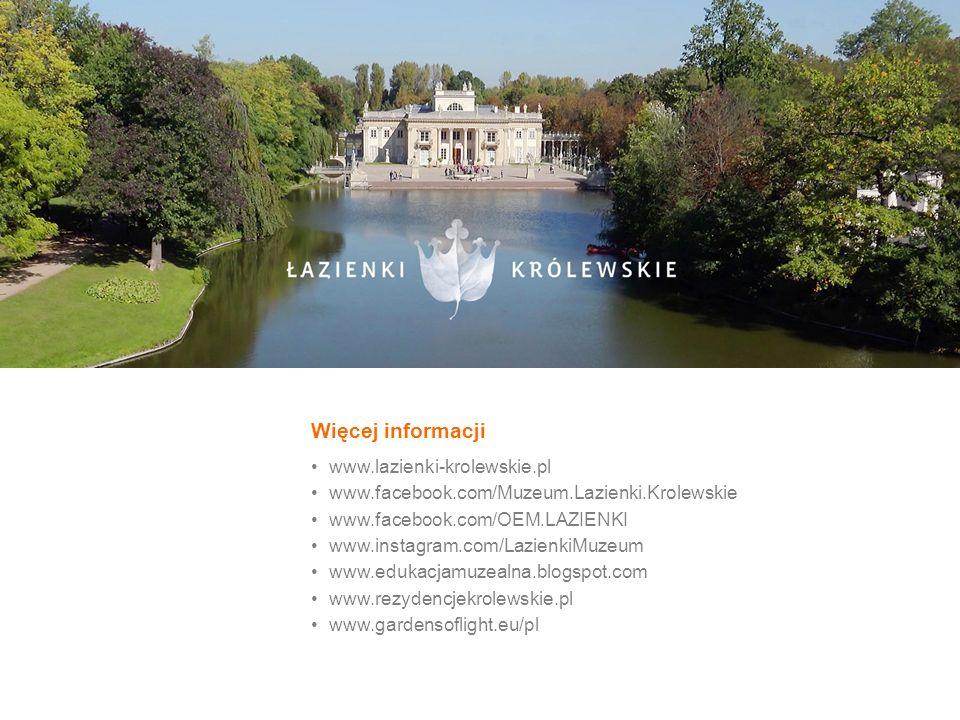 Więcej informacji www.lazienki-krolewskie.pl